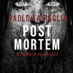 Copertina della casa editrice Nua Edizioni, romanzo Post Mortem dell'autore Paolo La Paglia