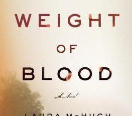 Romanzo The Weight of Blood dell'autrice Laura McHugh della casa editrice Nua Edizioni