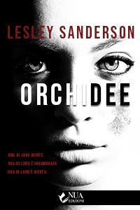Copertina del romanzo Orchidee dell'autrice Lesley Sanderson della casa editrice Nua Edizioni
