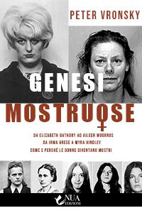 Cover del libro Genesi Mostruose dell'autore Peter Vronsky della casa editrice Nua Edizioni